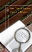 El arte de la distorsión (Juan Gabriel Vásquez)-Trabalibros