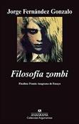 Filosofía zombi (Jorge Fernández Gonzalo)-Trabalibros