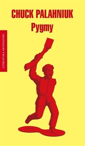 Pygmy (Chuck Palahniuk)-Trabalibros