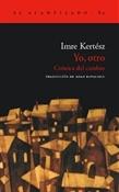 Yo, otro (Imre Kertész)-Trabalibros