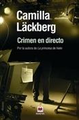 Crimen en directo (Camilla Läckberg)-Trabalibros