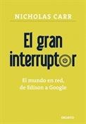 El gran interruptor (Nicholas Carr)-Trabalibros