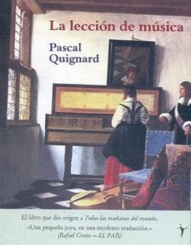 La lección de música (Pascal Quignard)-Trabalibros