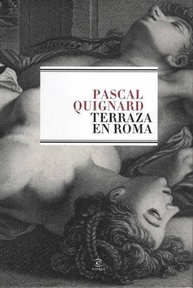 Terraza en Roma (Pascal Quignard)-Trabalibros