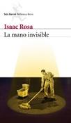 La mano invisible (Isaac Rosa)-Trabalibros