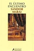 El último encuentro (Sándor Márai)-Trabalibros