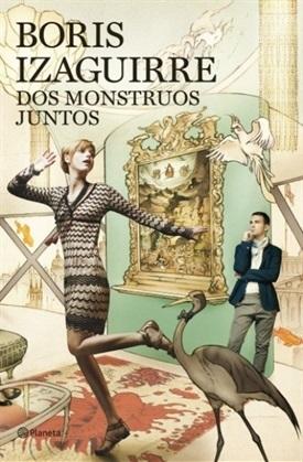 Dos monstruos juntos (Boris Izaguirre)-Trabalibros