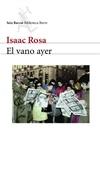 El vano ayer (Isaac Rosa)-Trabalibros