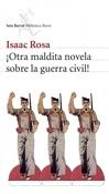 Otra maldita novela sobre la guerra civil (Isaac Rosa)-Trabalibros