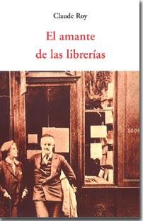 El amante de las librerías (Claude Roy)-Trabalibros