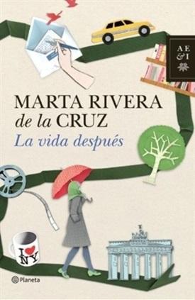 La vida después (Marta Rivera de la Cruz)-Trabalibros