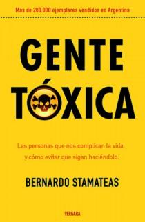 Gente tóxica (Bernardo Stamateas)-Trabalibros