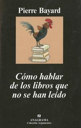 Cómo hablar de los libros...(Pierre Bayard)-Trabalibros