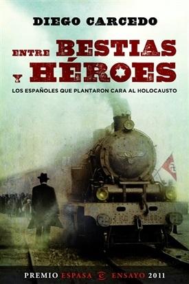 Entre bestias y héroes (Diego Carcedo)-Trabalibros