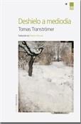 Deshielo a mediodía (Tomas Tranströmer)-Trabalibros