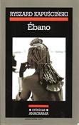 Ébano (Ryszard Kapuscinski)-Trabalibros