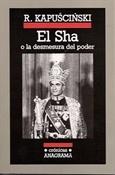 El Sha (Ryszard Kapuscinski)-Trabalibros