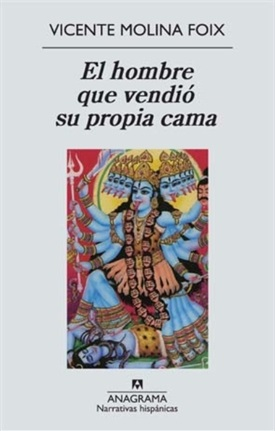 El hombre que vendió su propia cama (Vicente Molina Foix)-Trabalibros