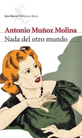 Nada del otro mundo (Antonio Muñoz Molina)-Trabalibros