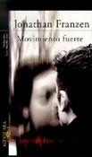 Movimiento fuerte (Jonathan Franzen)-Trabalibros