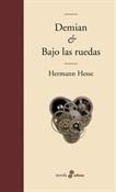 Demian & Bajo las ruedas (Herman Hesse)-Trabalibros