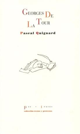 Georges de la Tour (Pascal Quignard)-Trabalibros