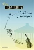 Ahora y siempre (Ray Bradbury)-Trabalibros