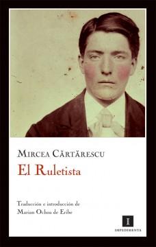 El ruletista (Mircea Cartarescu)-Trabalibros