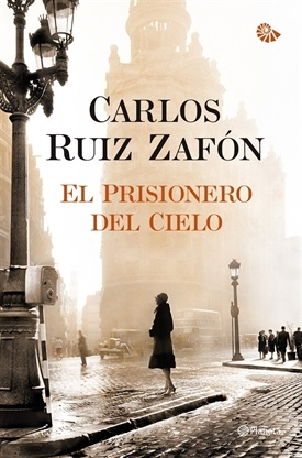 El prisionero del cielo (Carlos Ruiz Zafón)-Trabalibros