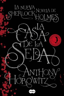 La casa de la seda Sherlock Holmes (Anthony Horowitz)-Trabalibros