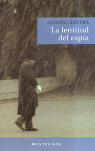 La lentitud del espía (Alfons Cervera)-Trabalibros