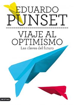 Viaje al optimismo (Eduard Punset)-Trabalibros