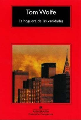 La hoguera de las vanidades (Tom Wolfe)-Trabalibros