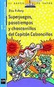 Superjuegos Capitán Calzoncillos (Dav Pilkey)-Trabalibros