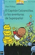 El Capitán Calzoncillos y las aventuras de Superpañal (Dav Pilkey)-Trabalibros