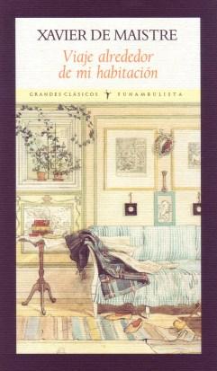 Viaje alrededor de mi habitación (Xavier de Maistre)-Trabalibros