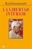 La libertad interior (Jiddu Krishnamurti)-Trabalibros
