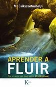 Aprender a Fluir (Mihaly Csikszentmihalyi)-Trabalibros