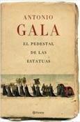 El pedestal de las estatuas (Antonio Gala)-Trabalibros