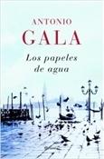 Los papeles de agua (Antonio Gala)-Trabalibros