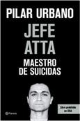 Jefe Atta. Maestro de suicidas (Pilar Urbano)-Trabalibros