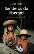 Senderos de libertad (Javier Moro)-Trabalibros