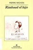 Rimbaud el hijo (Pierre Michon)-Trabalibros