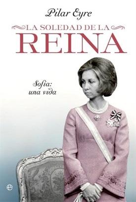 La soledad de la reina (Pilar Eyre)-Trabalibros