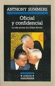 Oficial y confidencial. La vida secreta de J. Edgar Hoover (Anthony Summers)-Trabalibros