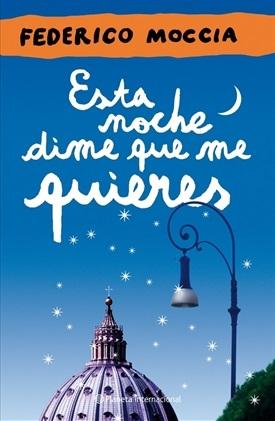 Esta noche dime que me quieres (Federico Moccia)-Trabalibros