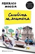 Carolina se enamora (Federico Moccia)-Trabalibros