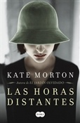 Las horas distantes (Kate Morton)-Trabalibros