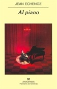 Al piano (Jean Echenoz)-Trabalibros
