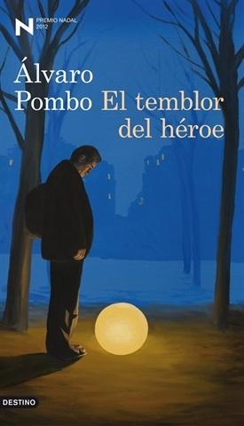 El temblor del héroe (Álvaro Pombo)-Trabalibros